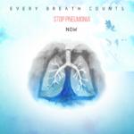 Every Breath Counts, Stop Pneumonia Now!